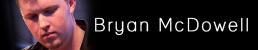 Bryan McDowell